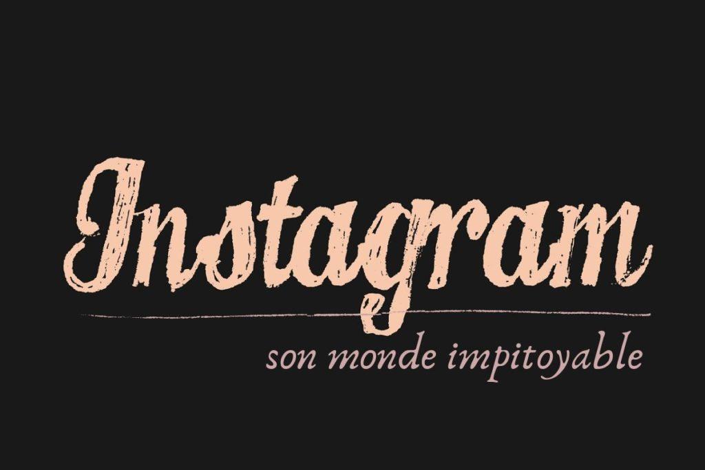 Instagram, un monde impitoyable
